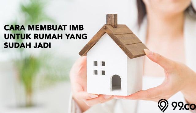 Cara Mengurus IMB Rumah yang Sudah Dibangun | Penjelasan & Persyaratan