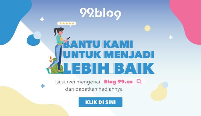 Survei Blog 99.co Indonesia. Isi dan Menangkan Hadiahnya!