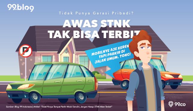 Tak Punya Tempat Parkir Mobil Sendiri, Jangan Harap STNK Terbit!