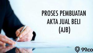 cara, syarat, dan biaya pembuatan AJB 2021