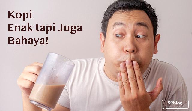 bahaya kopi