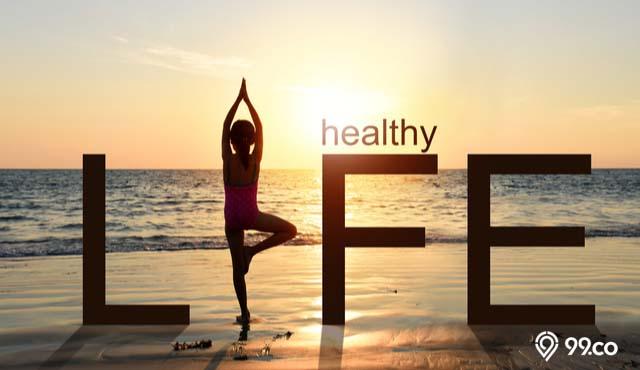 10 Cara Hidup Sehat yang Mudah dan Sederhana | Yuk, Mulai dari Sekarang!
