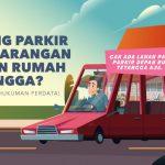 hukum parkir sembarangan depan rumah tetangga