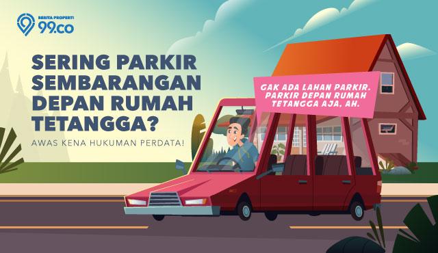 Sering Parkir Sembarangan di Depan Rumah Tetangga? Hati-Hati, Bisa Kena Hukuman Perdata!