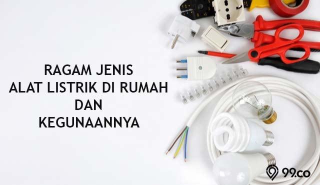 jenis alat listrik di rumah