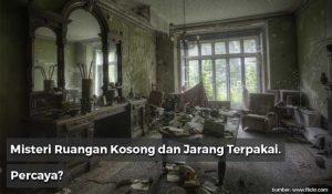 mitos ruangan kosong rumah