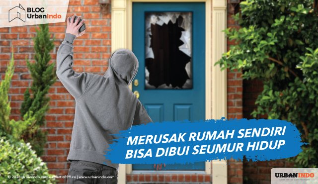 merusak rumah sendiri